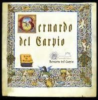 Bernardo del Carpio-Héroe medieval